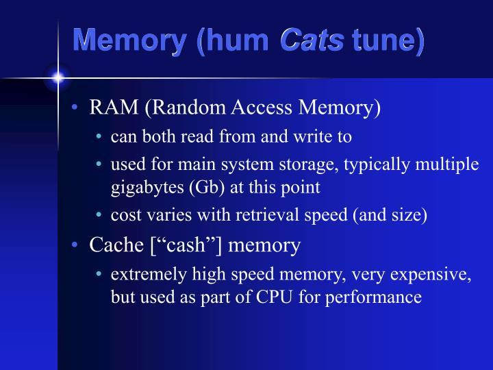 Memory hum cats tune