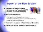 impact of the new system