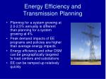 energy efficiency and transmission planning