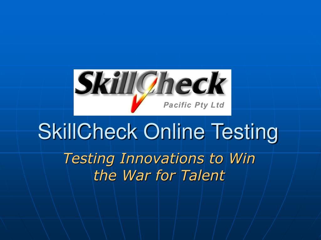 PPT - SkillCheck Online Testing PowerPoint Presentation - ID
