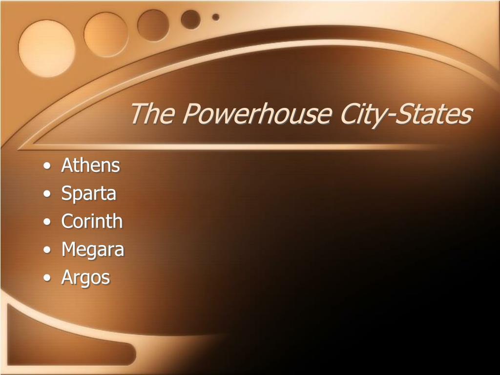 The Powerhouse City-States