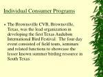 individual consumer programs
