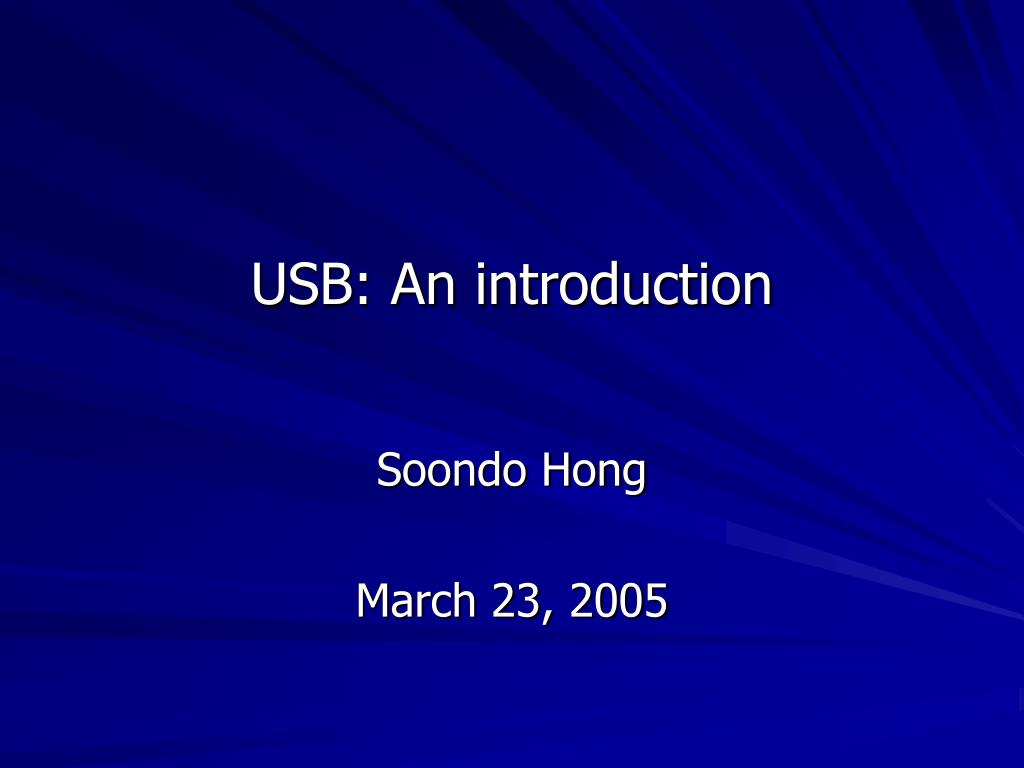 usb an introduction l.