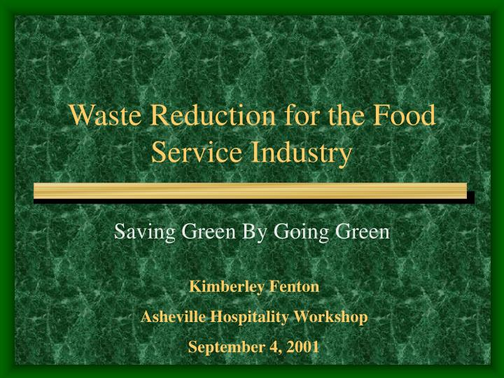 hospitality study going green Green study in the hospitality industry similar to the stream of general green product consumption studies, examining behavioral and psychological aspects of hotel.
