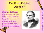 the first printer designer