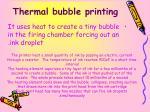 thermal bubble printing