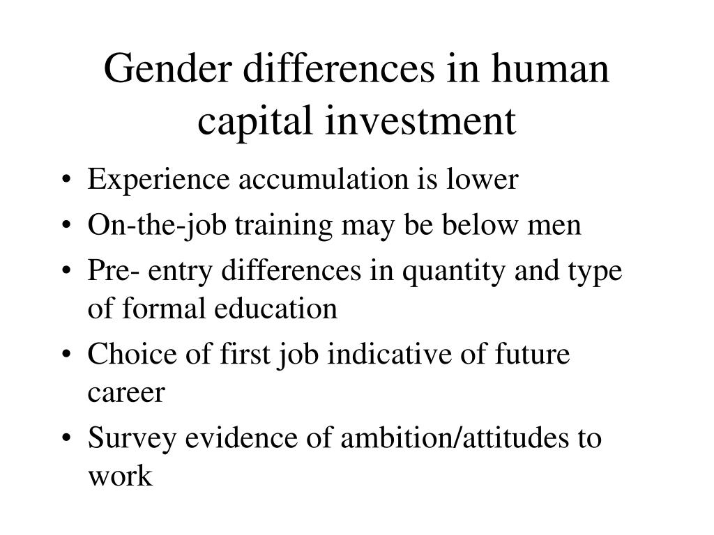 Gender differences in human capital investment