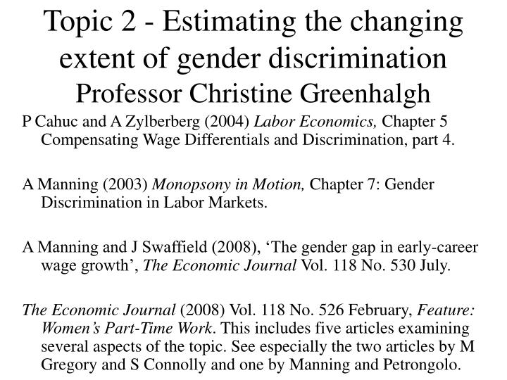 Topic 2 estimating the changing extent of gender discrimination professor christine greenhalgh