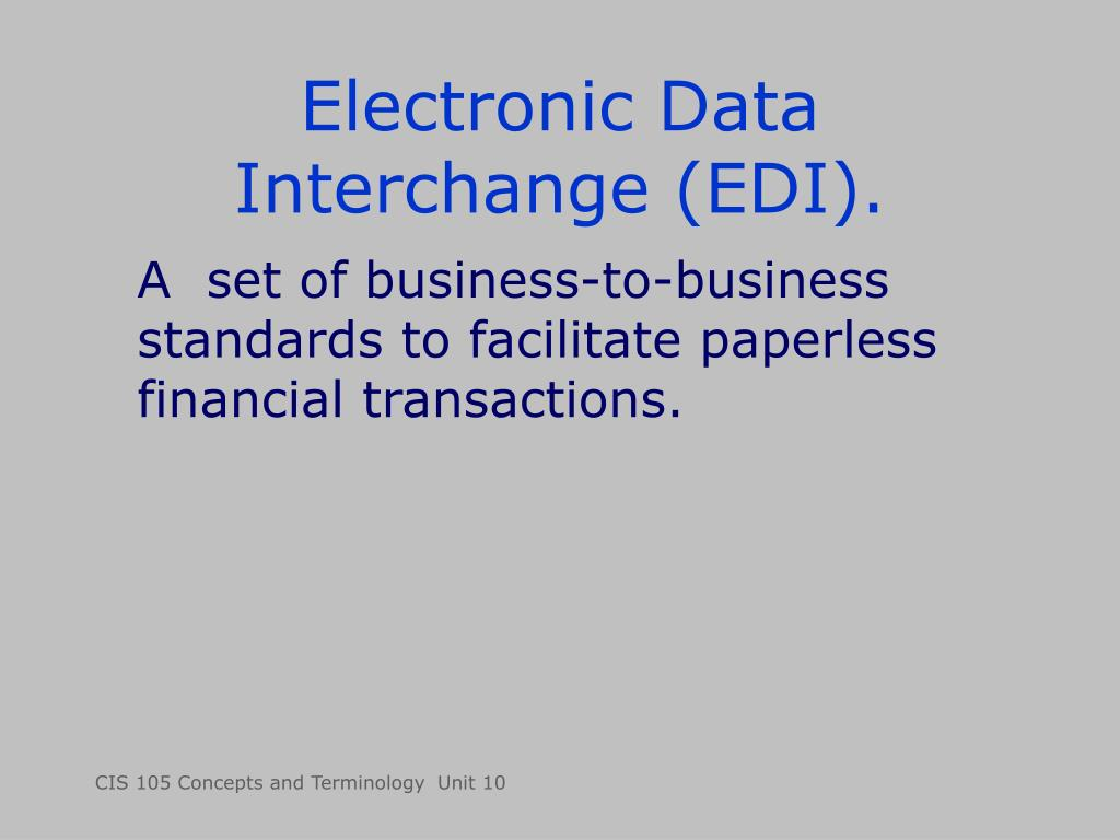 Electronic Data Interchange (EDI).