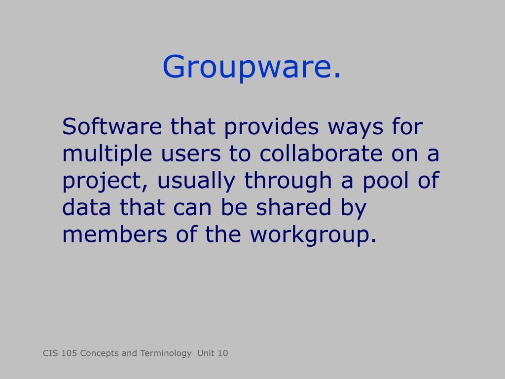 Groupware.