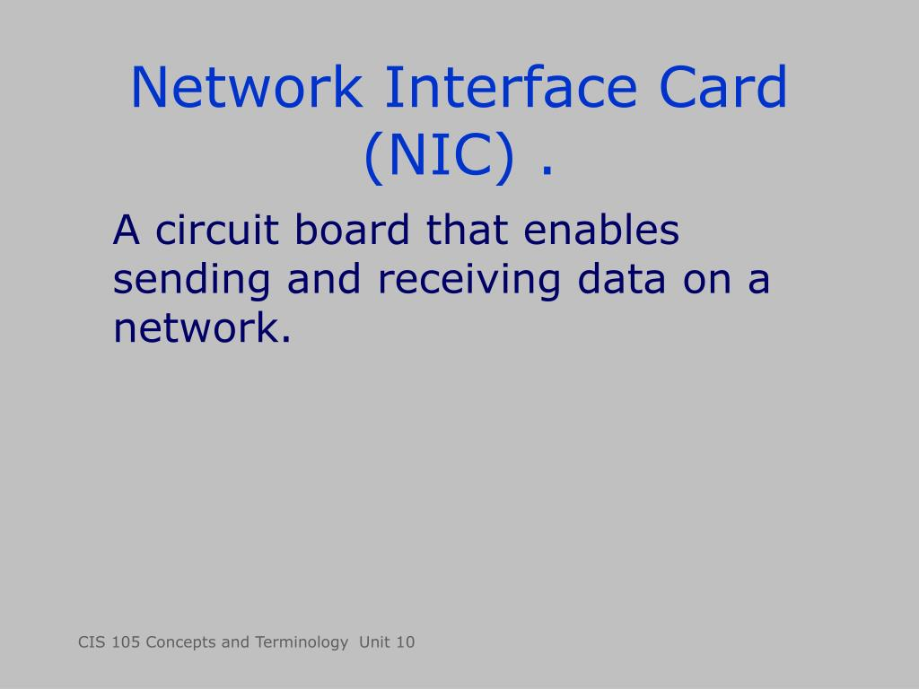 Network Interface Card (NIC) .