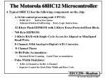 the motorola 68hc12 microcontroller