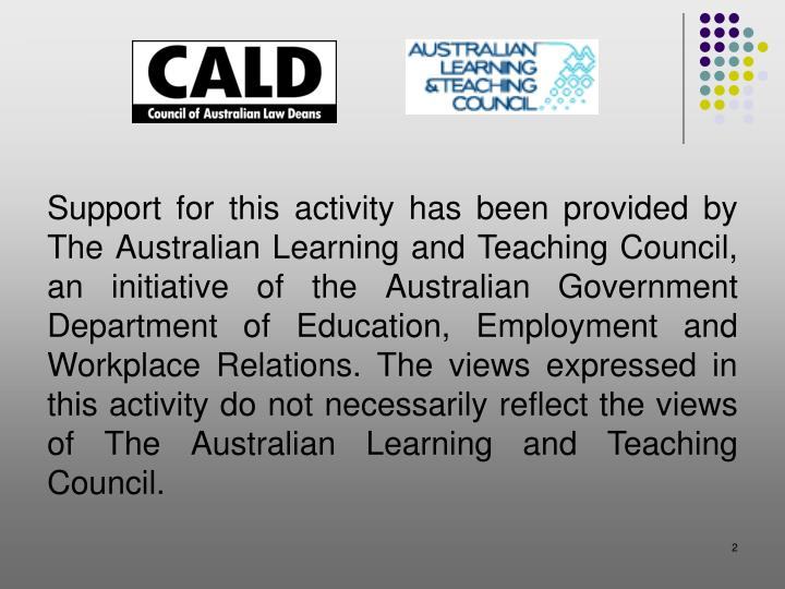 Support for this activity has been provided by The Australian Learning and Teaching Council, an init...