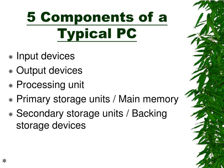 5 components of a typical pc