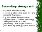 secondary storage unit
