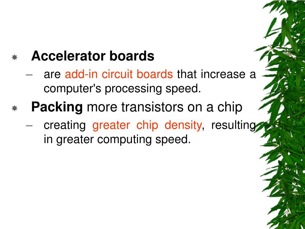 Accelerator boards