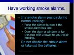 have working smoke alarms39