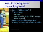 keep kids away from the cooking area23
