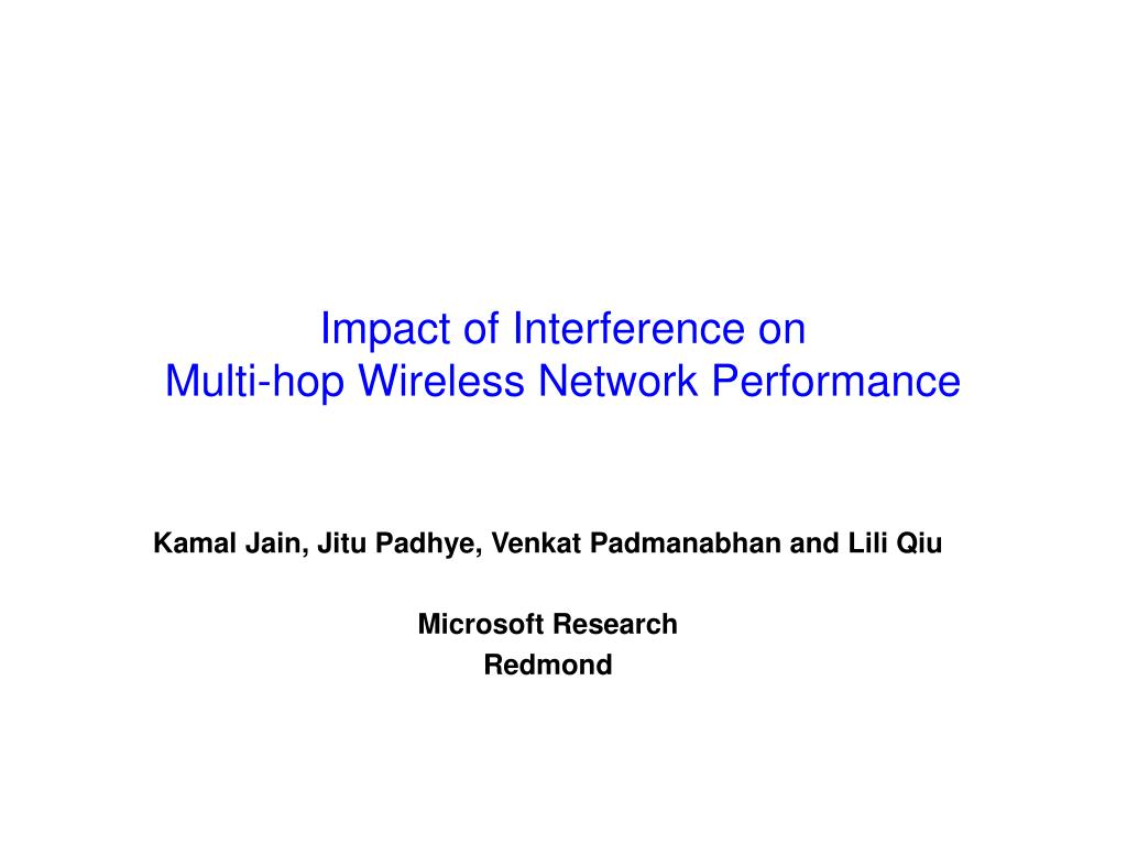 impact of interference on multi hop wireless network performance l.
