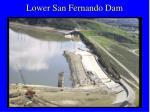 lower san fernando dam