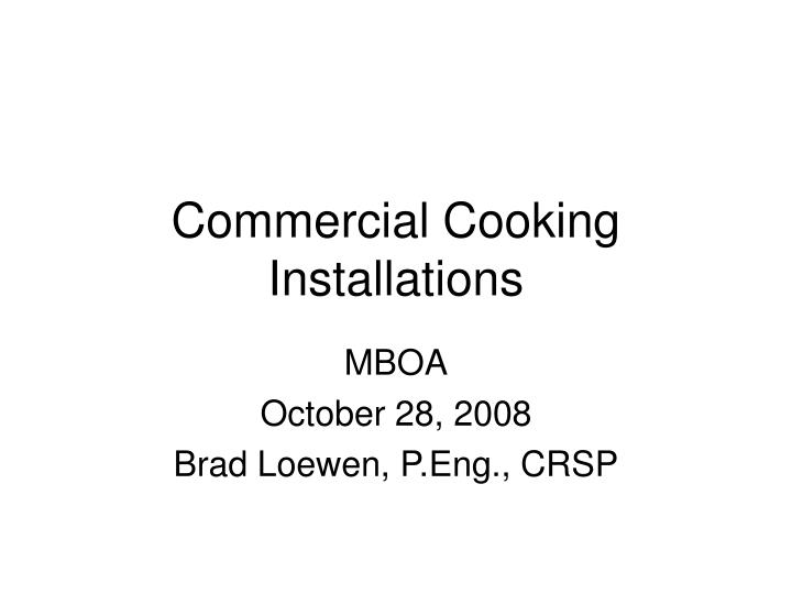 Commercial cooking installations