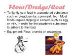 flour dredge coat