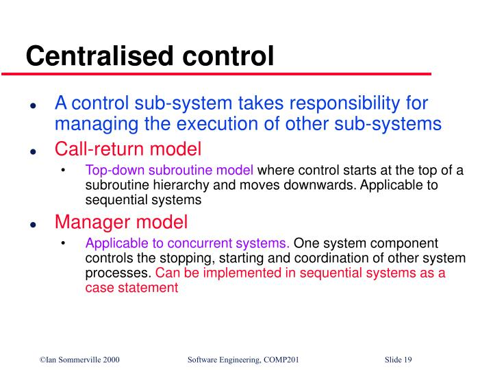Centralised control