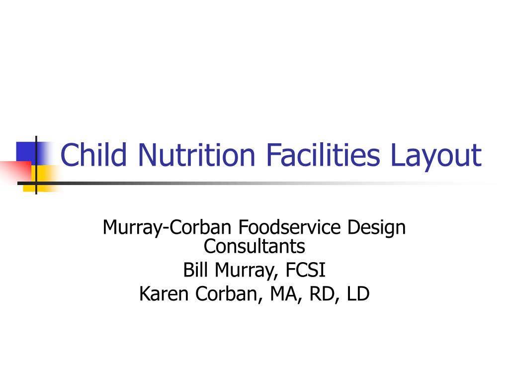 child nutrition facilities layout l.