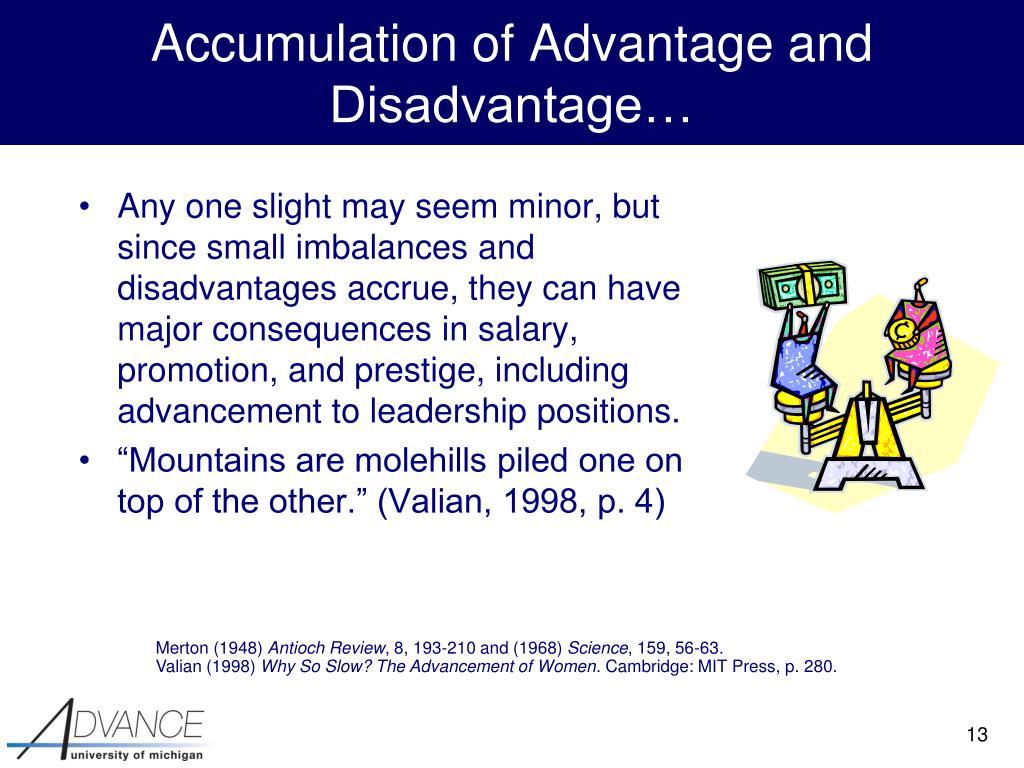 Accumulation of Advantage and Disadvantage…