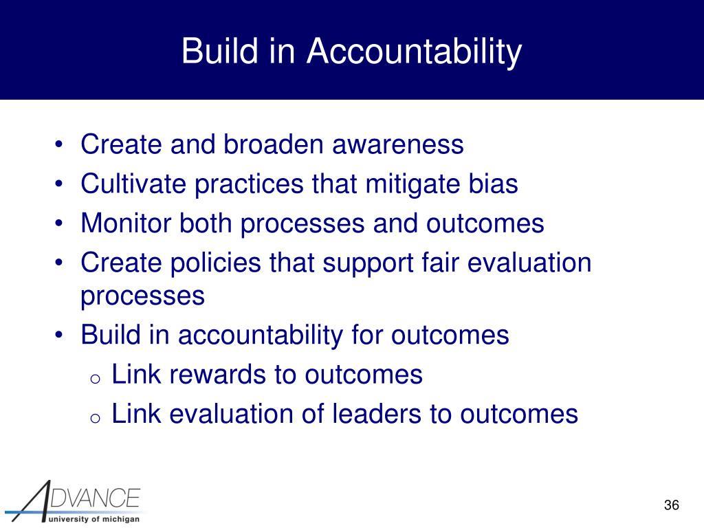 Build in Accountability