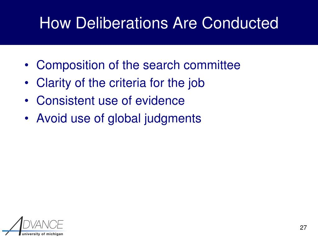 How Deliberations Are Conducted