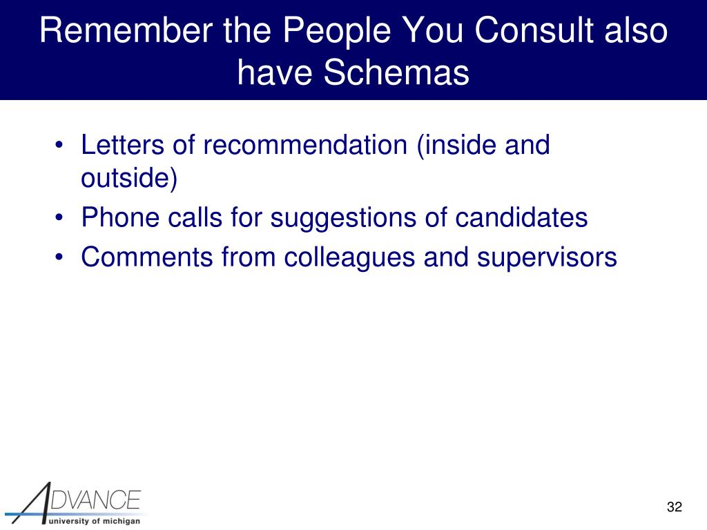 Remember the People You Consult also have Schemas