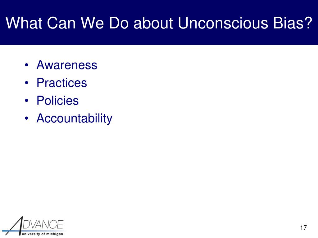 What Can We Do about Unconscious Bias?