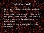 build out costs