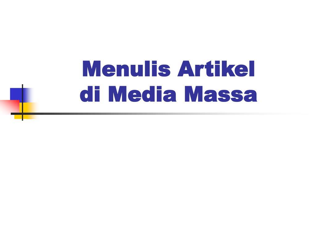menulis artikel di media massa l.