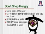 don t shop hungry