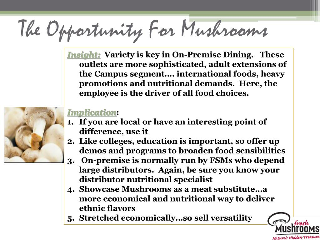 The Opportunity For Mushrooms
