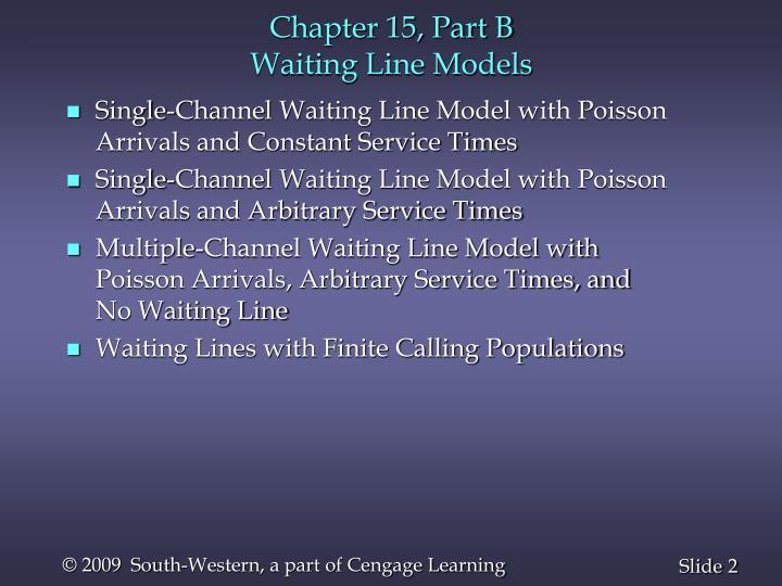 Chapter 15 part b waiting line models