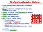 firefighting decision criteria