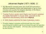 johannes kepler 1571 1630 2
