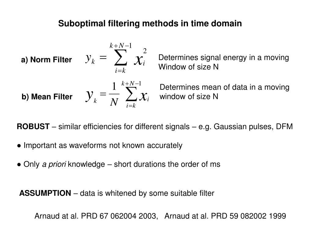 Suboptimal filtering methods in time domain