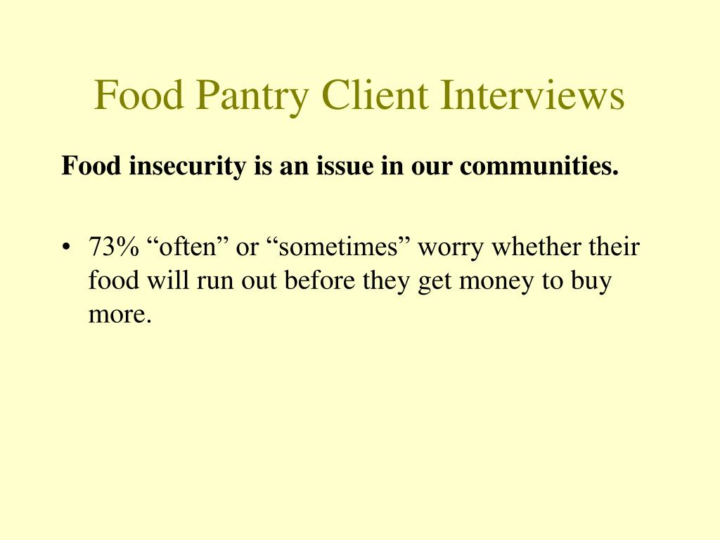 Food Pantry Client Interviews