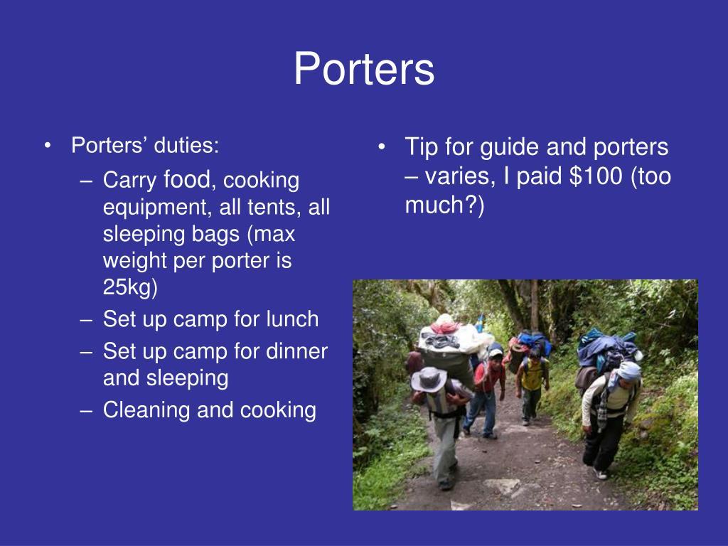 Porters' duties: