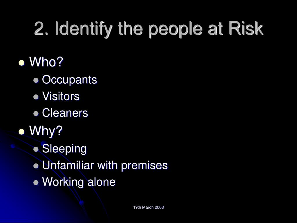 2. Identify the people at Risk