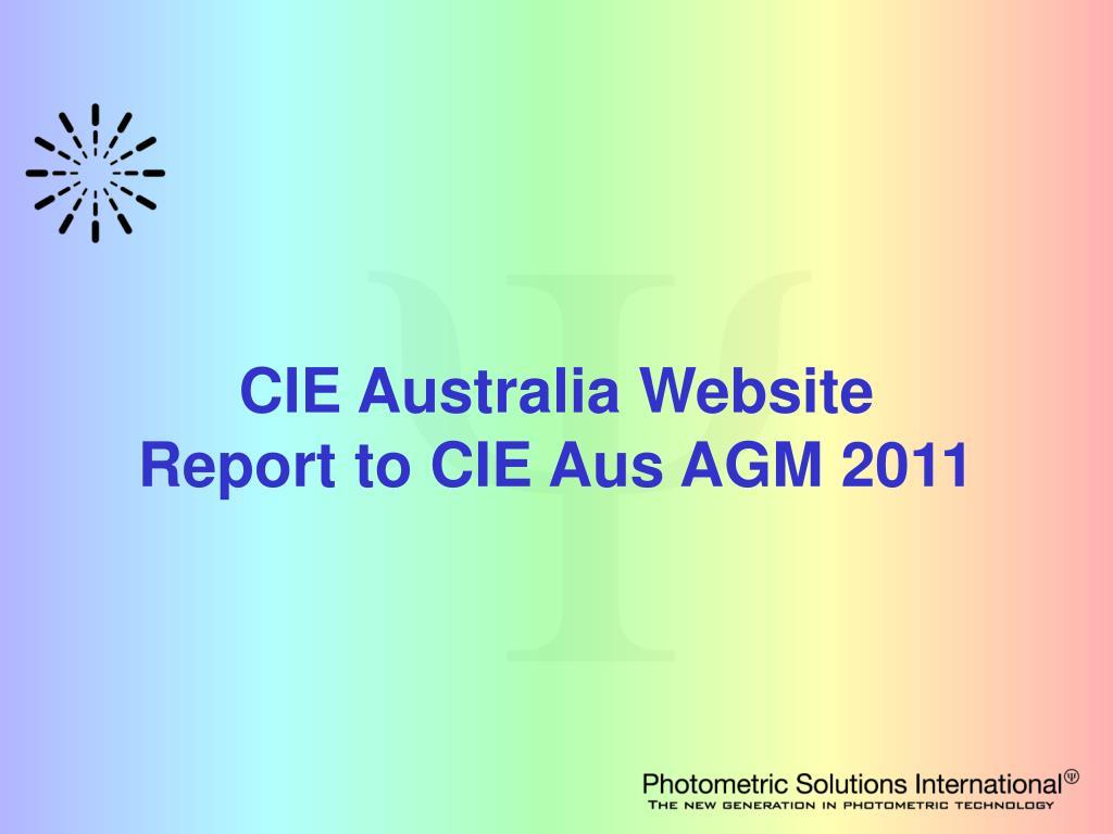 cie australia website report to cie aus agm 2011