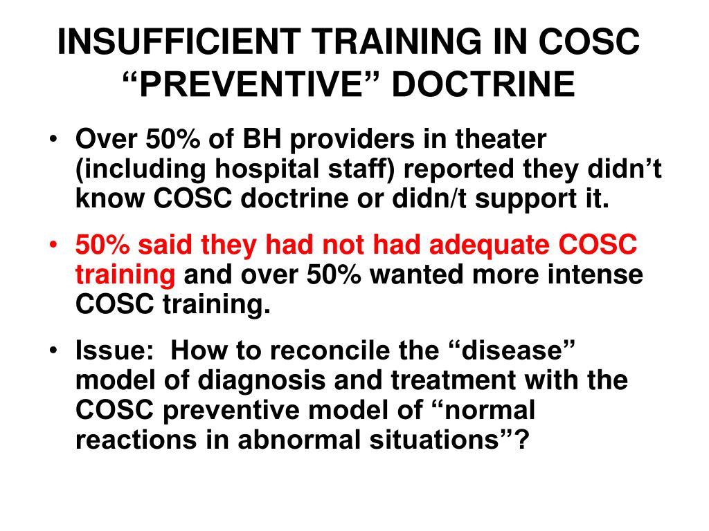 "INSUFFICIENT TRAINING IN COSC ""PREVENTIVE"" DOCTRINE"