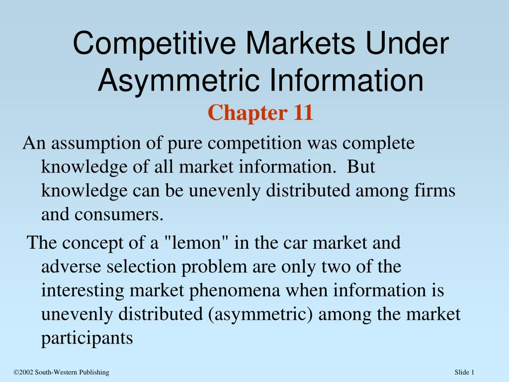 competitive markets under asymmetric information chapter 11 l.