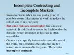 incomplete contracting and incomplete markets