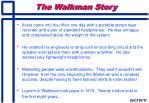 the walkman story