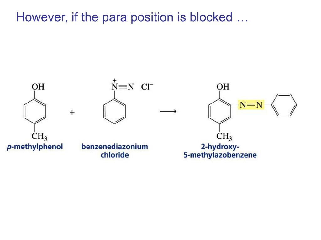 However, if the para position is blocked …
